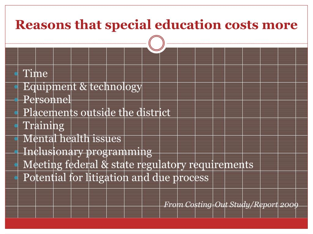 Reasons that special education costs more