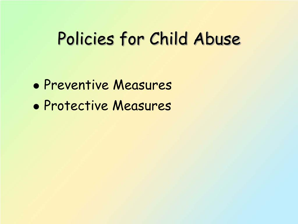Policies for Child Abuse
