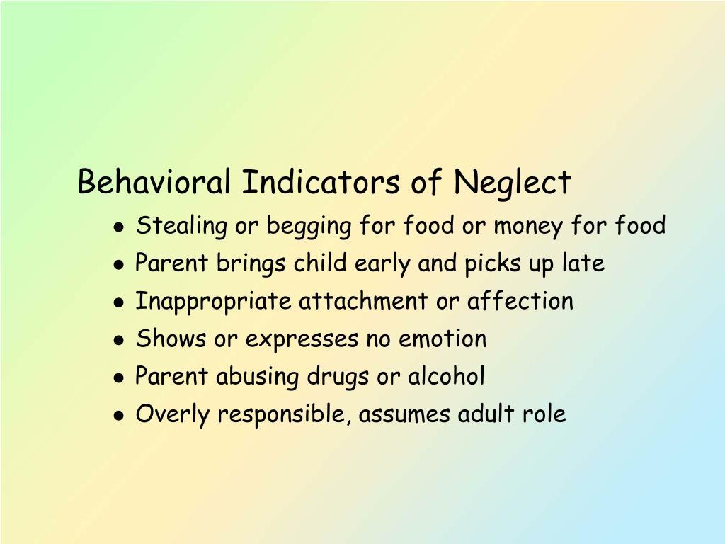 Behavioral Indicators of Neglect