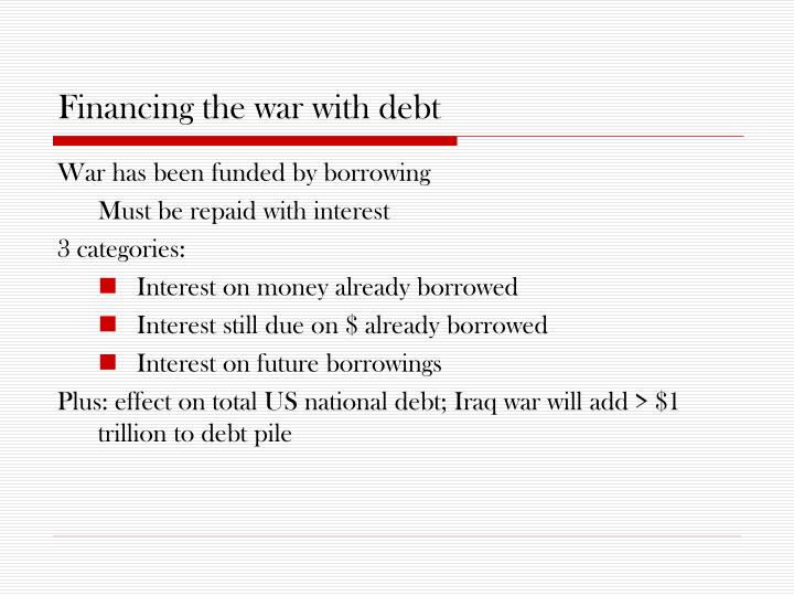 Financing the war with debt