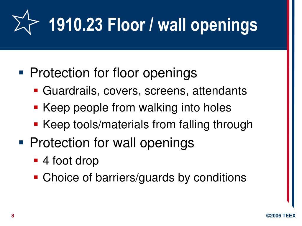 1910.23 Floor / wall openings