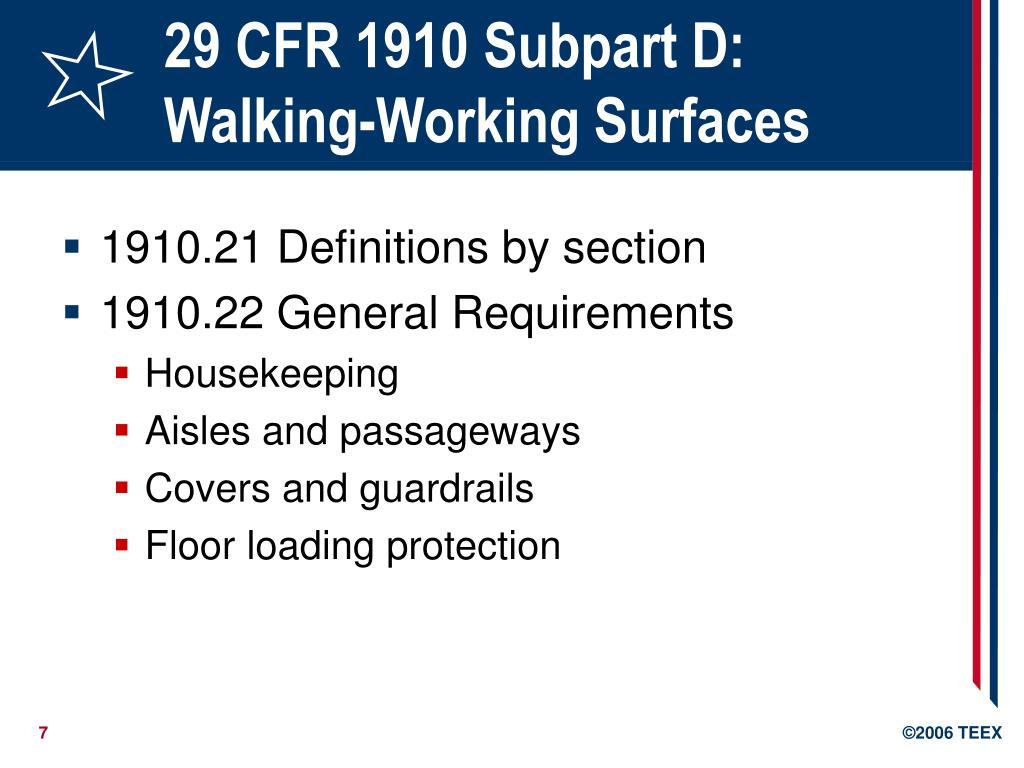 29 CFR 1910 Subpart D: Walking-Working Surfaces
