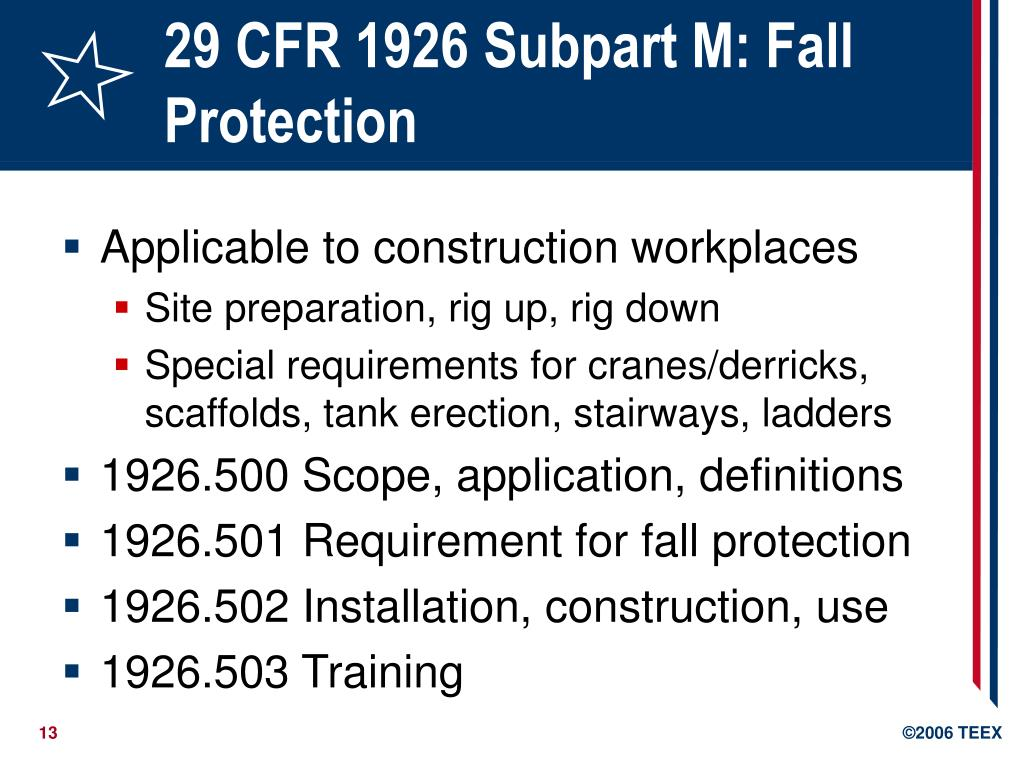 29 CFR 1926 Subpart M: Fall Protection