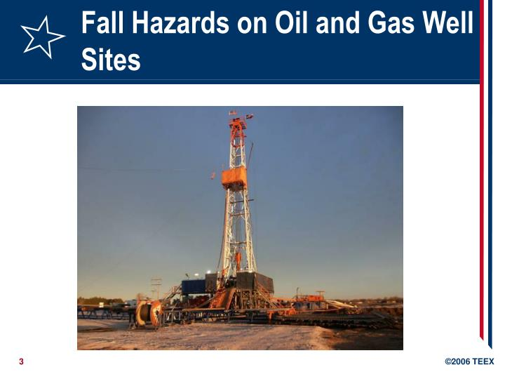 Fall hazards on oil and gas well sites