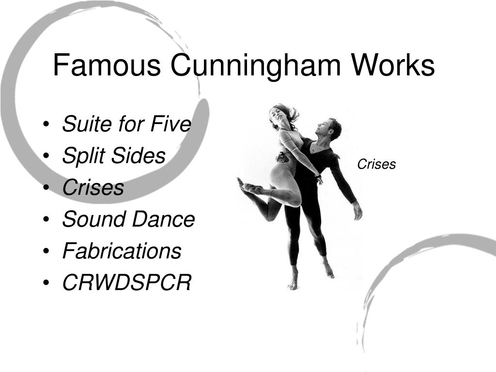 Famous Cunningham Works