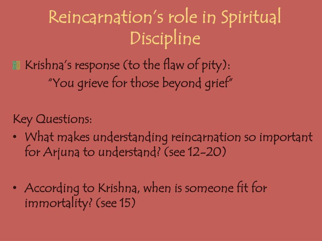 Reincarnation's role in Spiritual Discipline