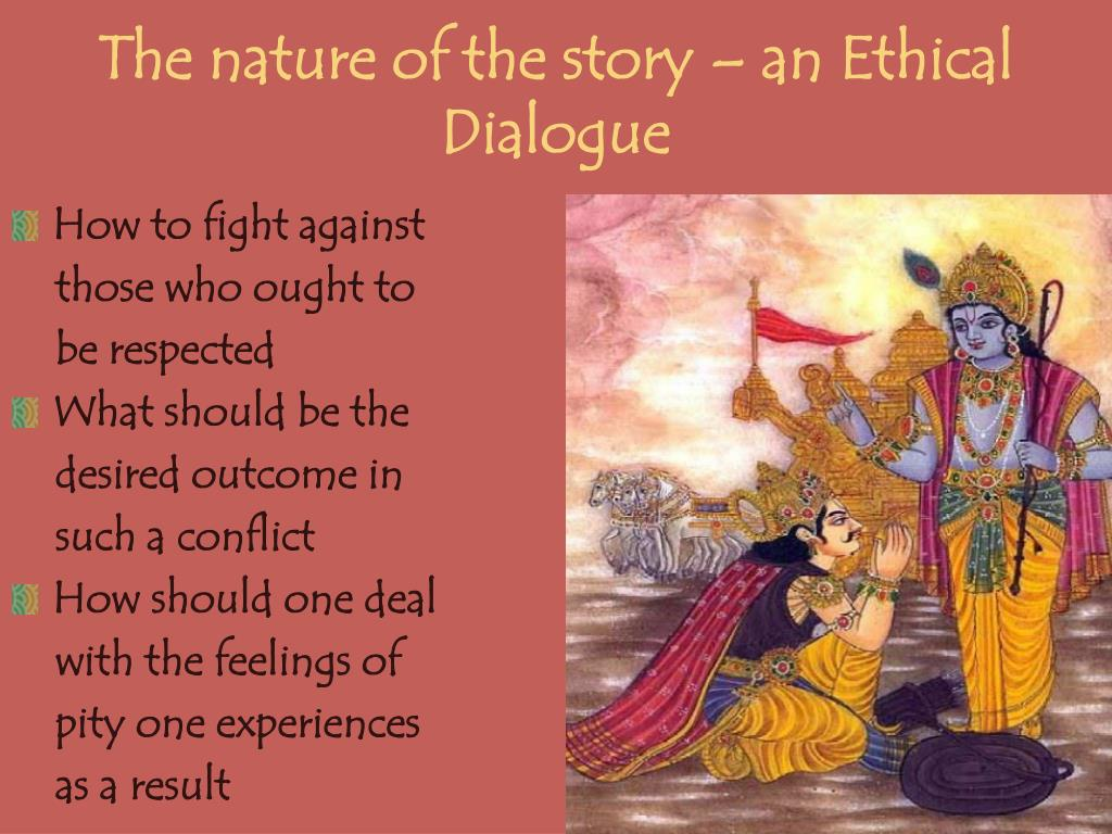 The nature of the story – an Ethical Dialogue