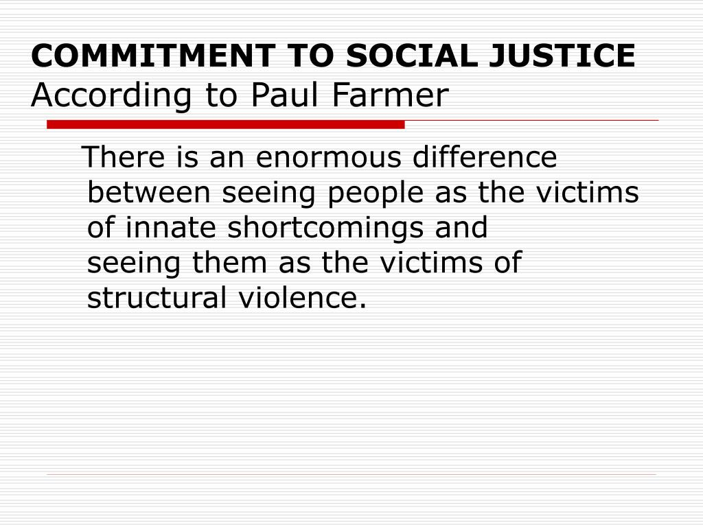 COMMITMENT TO SOCIAL JUSTICE