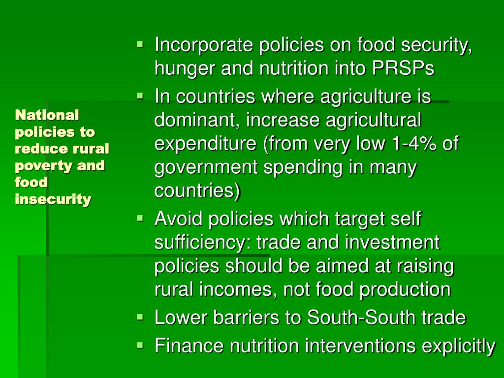 National policies to reduce rural poverty and  food insecurity