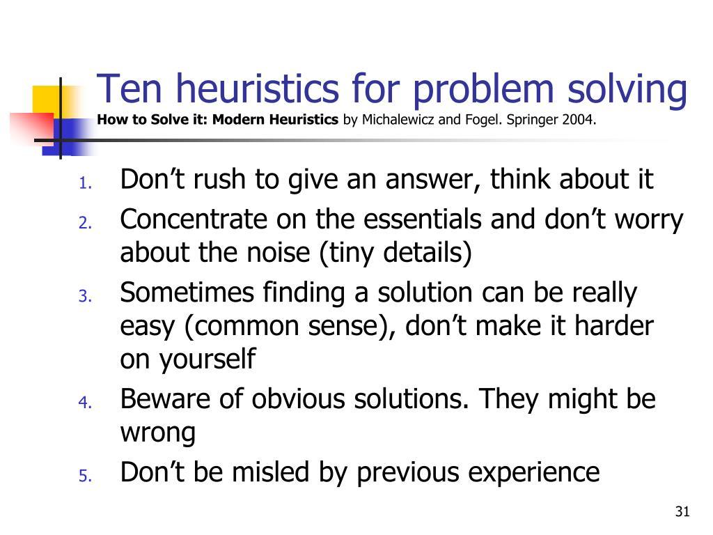 Ten heuristics for problem solving