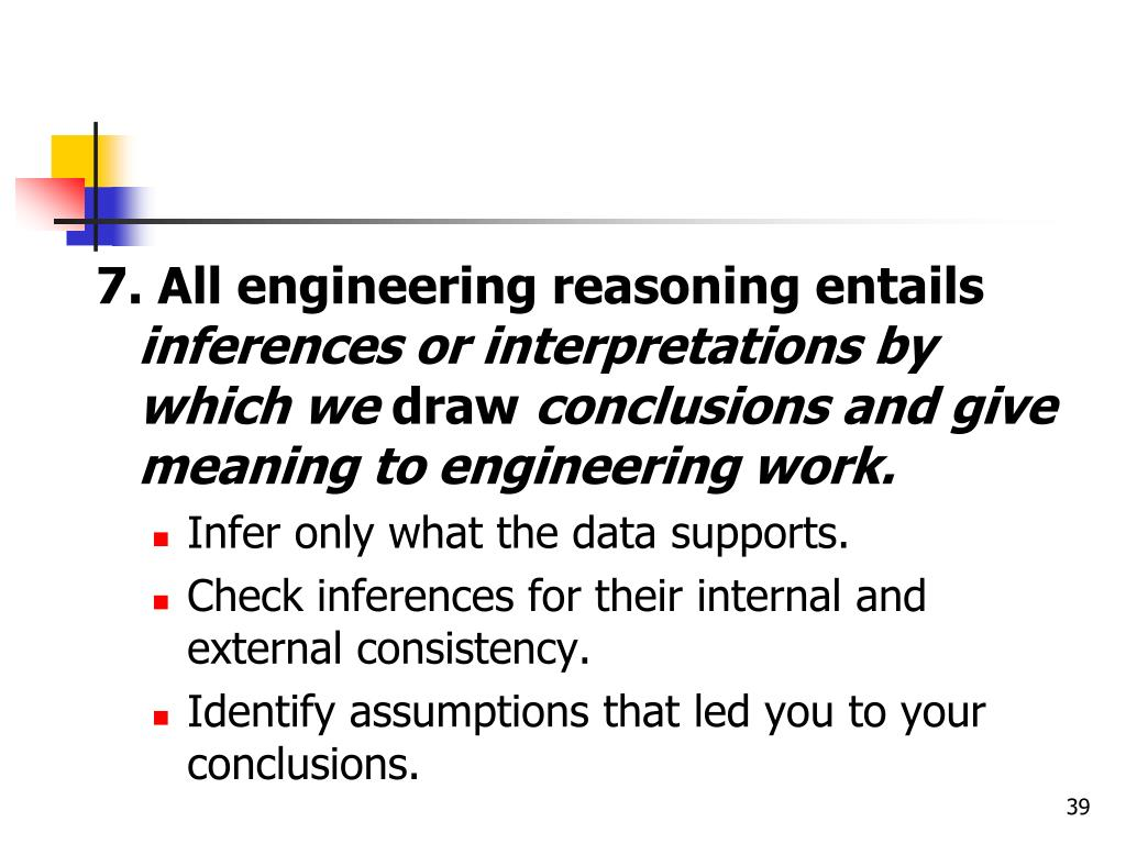 7. All engineering reasoning entails