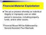 financial material exploitation