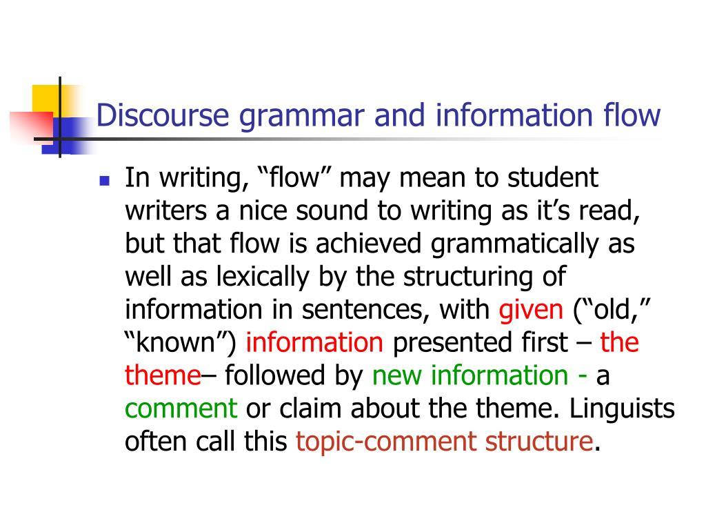 Discourse grammar and information flow