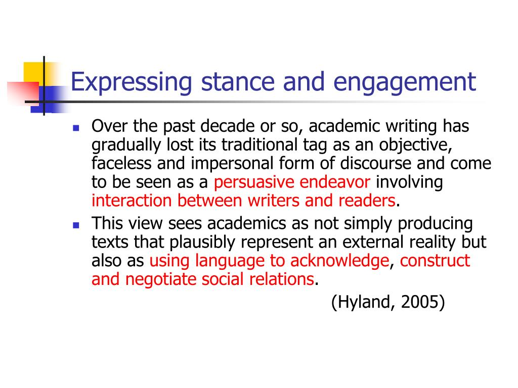 Expressing stance and engagement