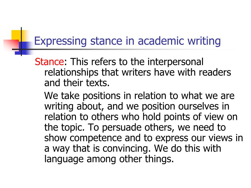 Expressing stance in academic writing