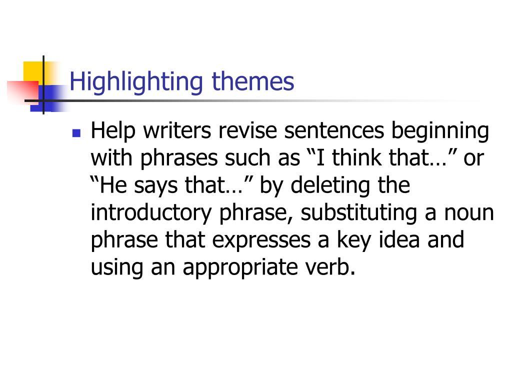 Highlighting themes