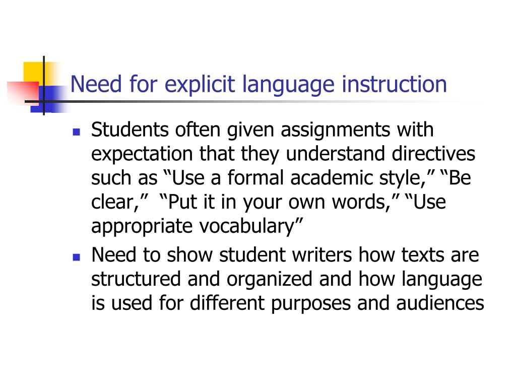 Need for explicit language instruction