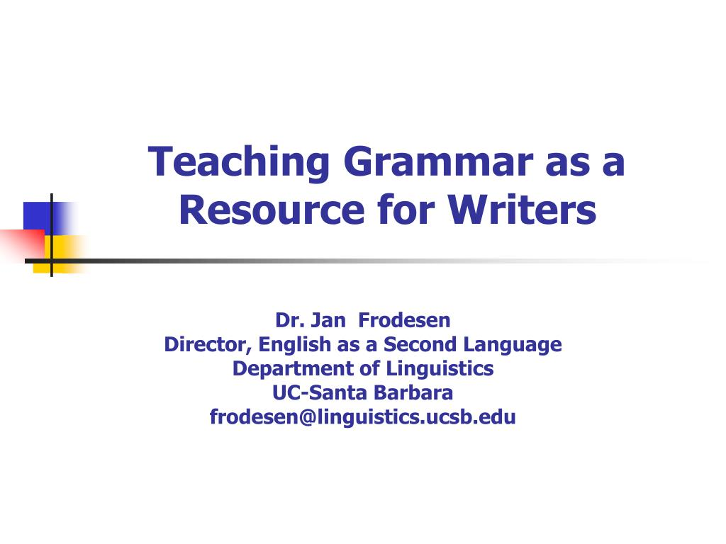 teaching grammar as a resource for writers l.