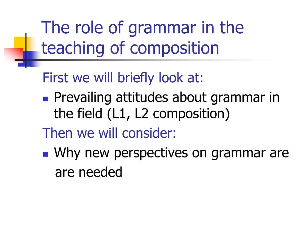 The role of grammar in the teaching of composition