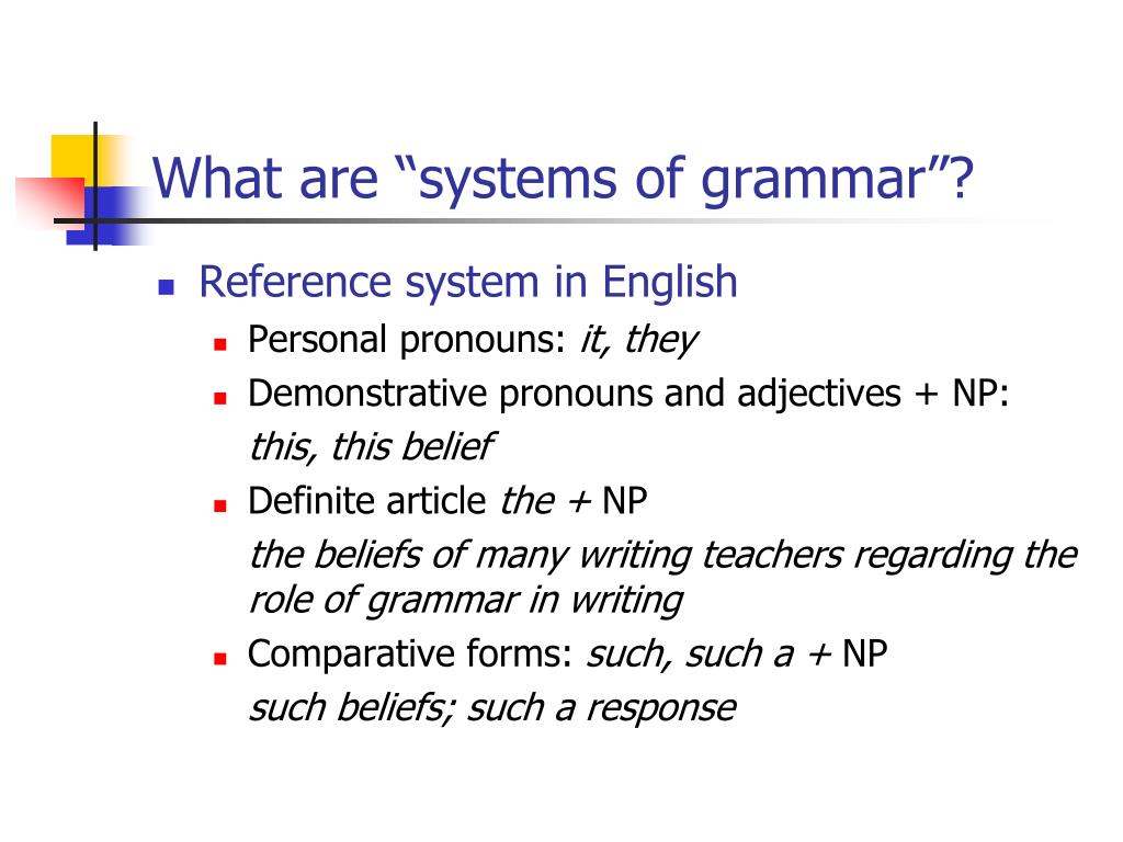 """What are """"systems of grammar""""?"""
