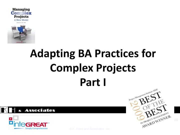 Adapting ba practices for complex projects part i