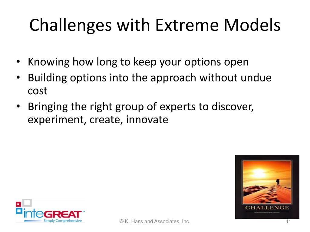 Challenges with Extreme Models
