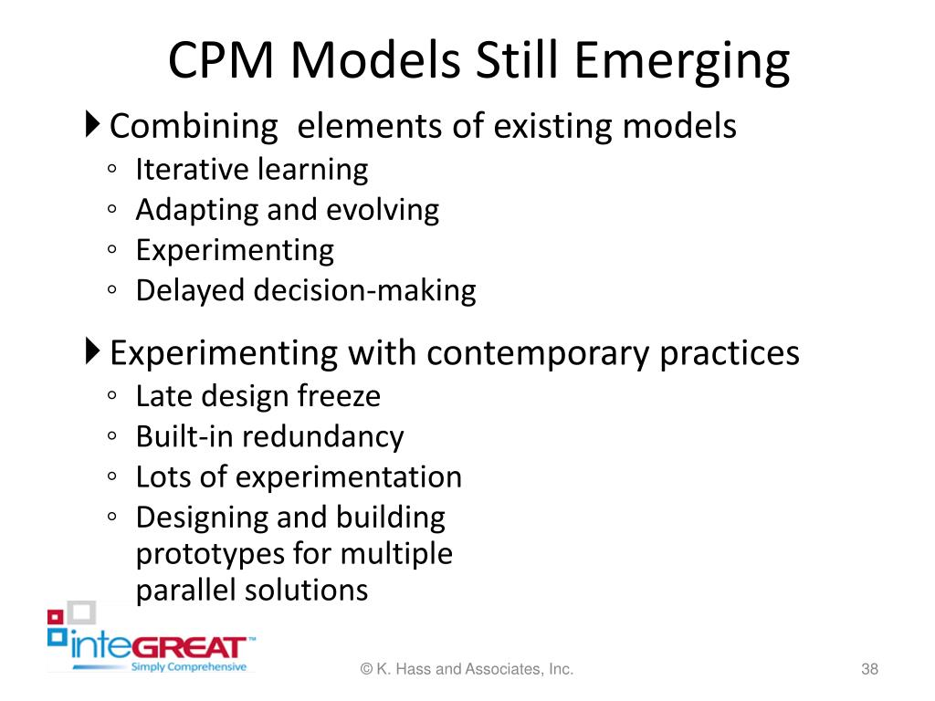 CPM Models Still Emerging