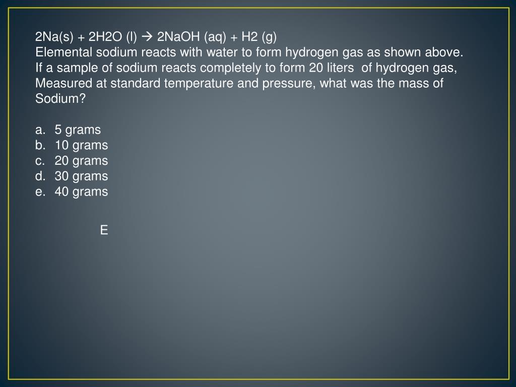 2Na(s) + 2H2O (l)
