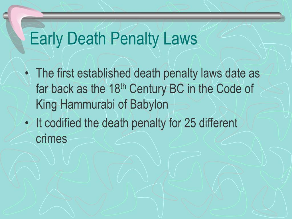 Early Death Penalty Laws