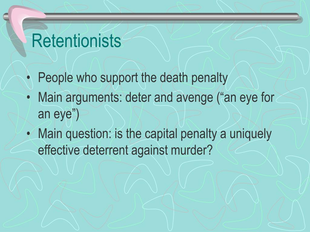 Retentionists