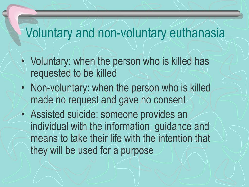 Voluntary and non-voluntary euthanasia
