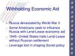 withholding economic aid