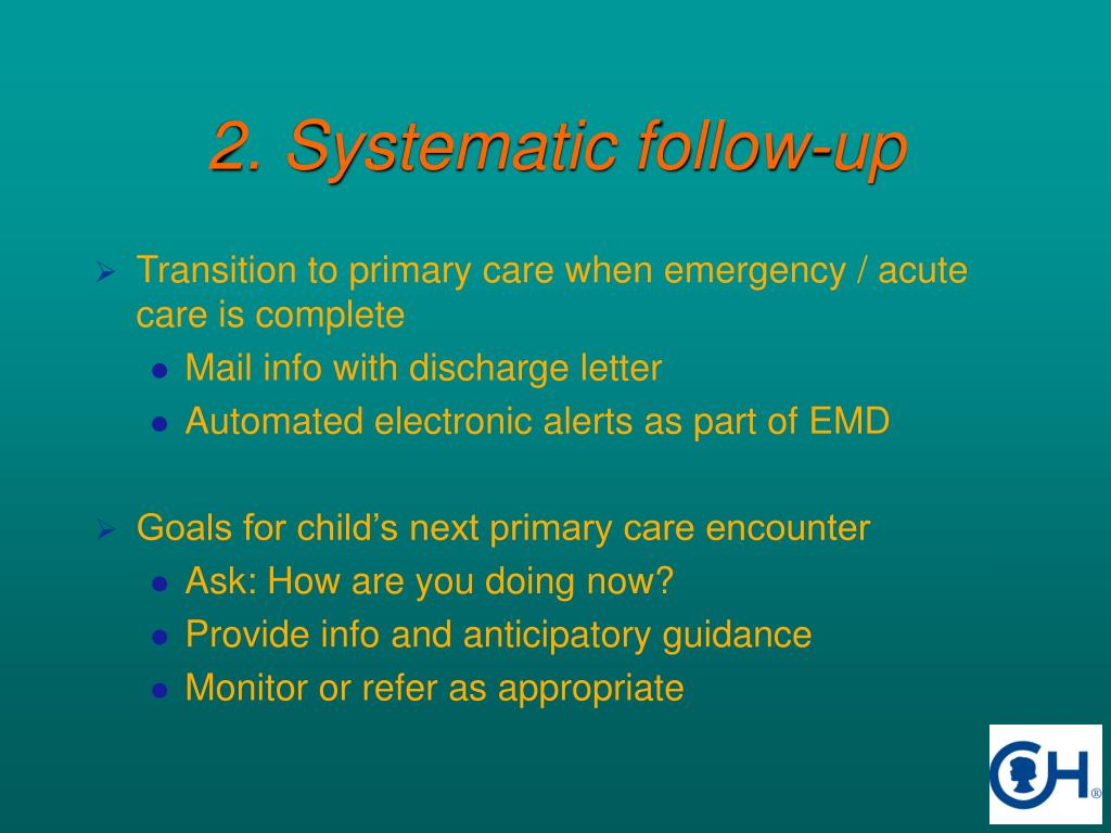 2. Systematic follow-up