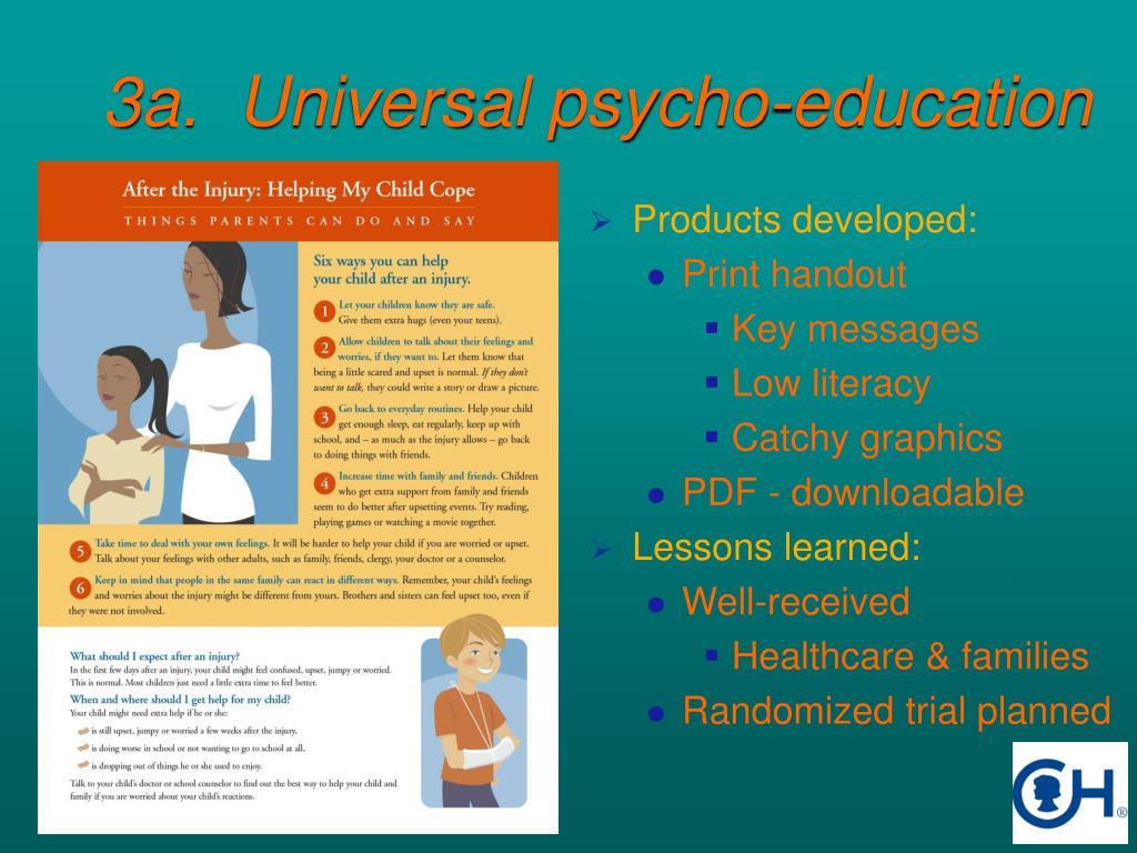 3a.  Universal psycho-education