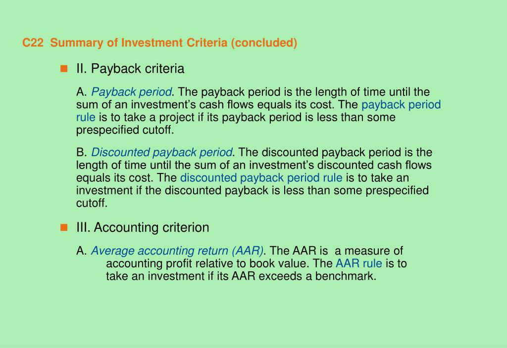 C22  Summary of Investment Criteria (concluded)