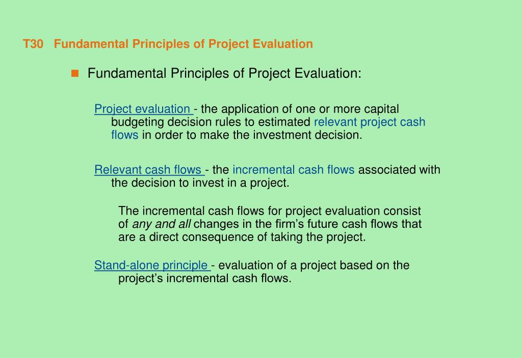 T30   Fundamental Principles of Project Evaluation