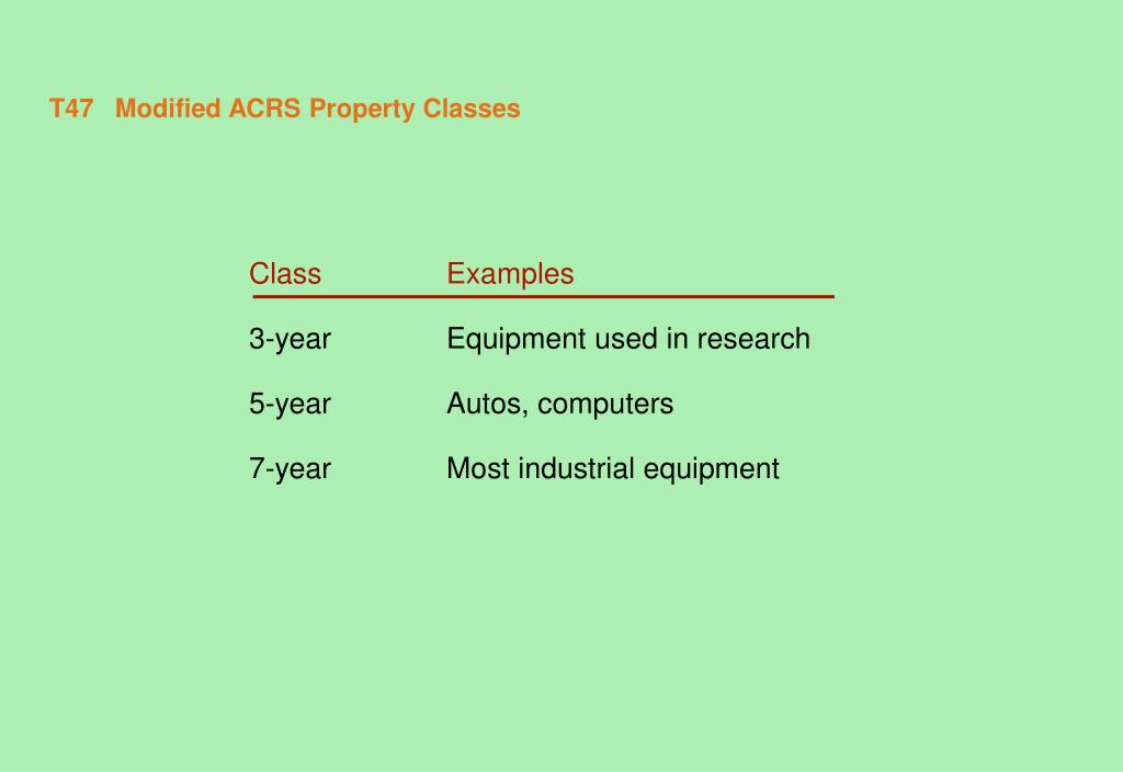 T47	Modified ACRS Property Classes