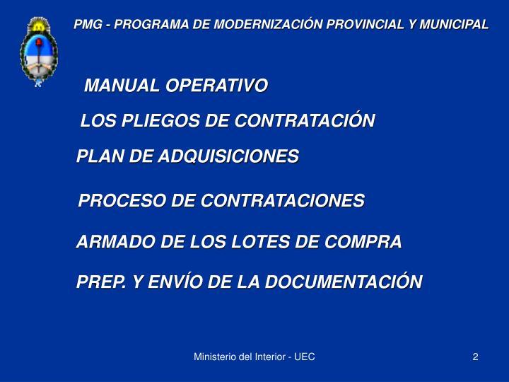 PMG - PROGRAMA DE MODERNIZACIÓN PROVINCIAL Y MUNICIPAL