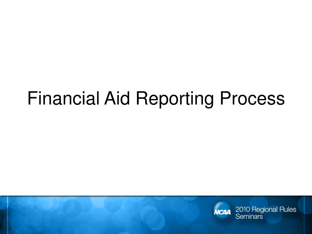 Financial Aid Reporting Process