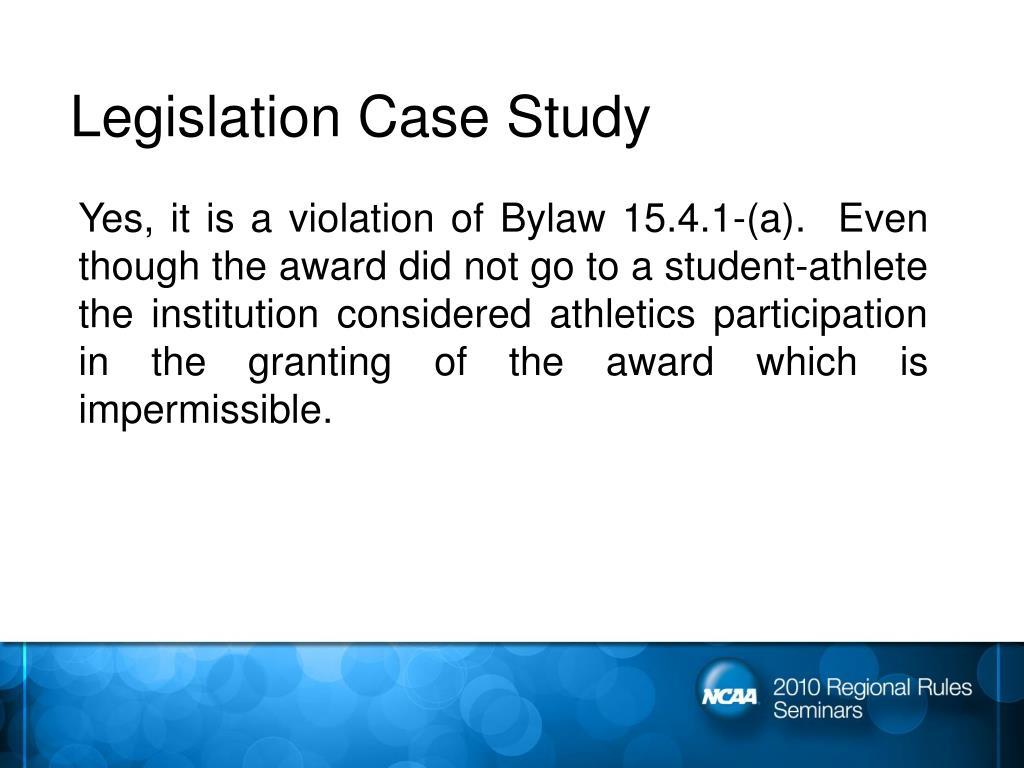 Legislation Case Study