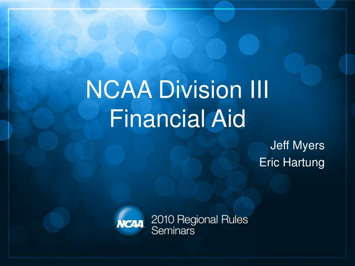Ncaa division iii financial aid