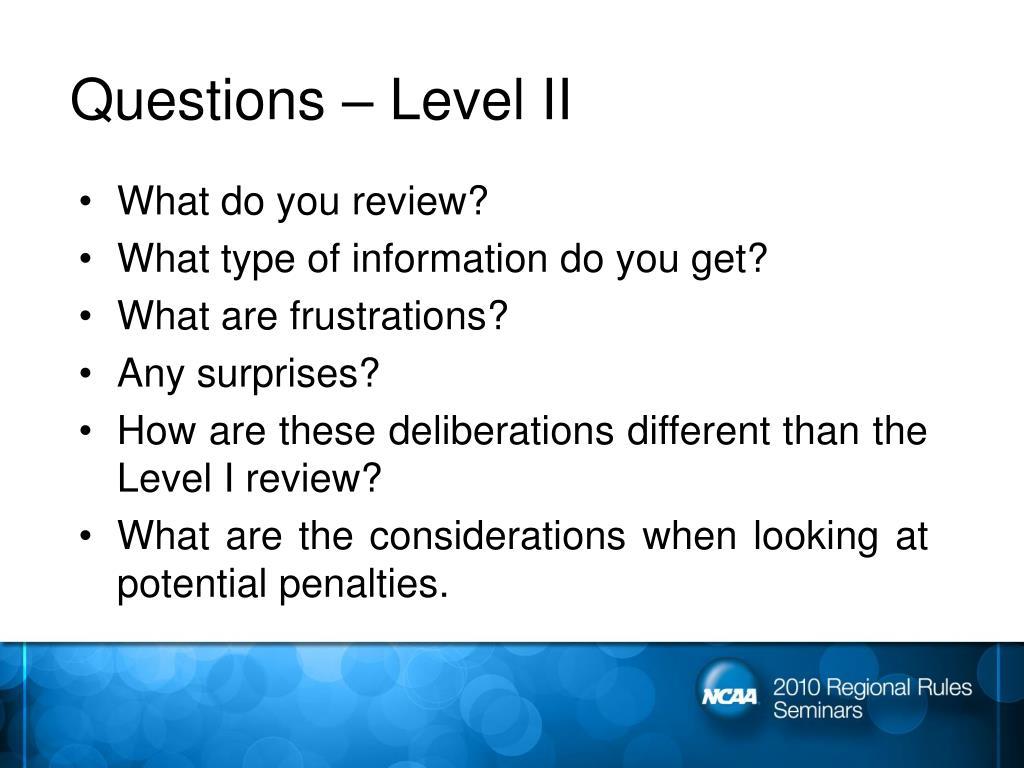 Questions – Level II