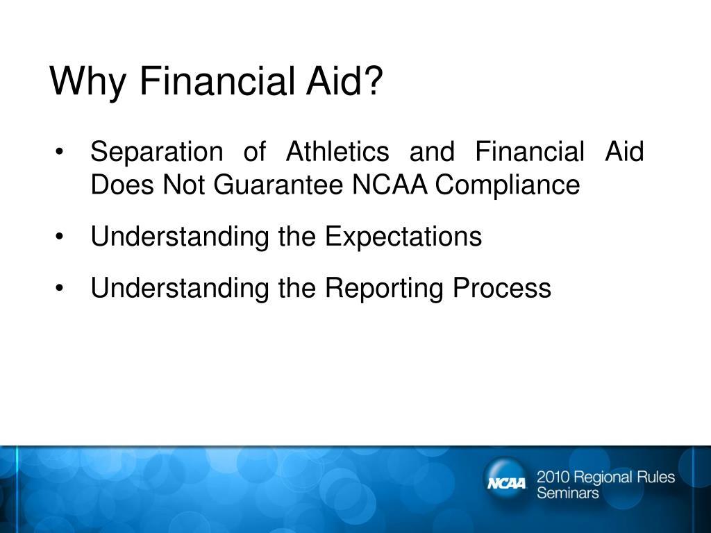 Why Financial Aid?