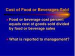 cost of food or beverages sold