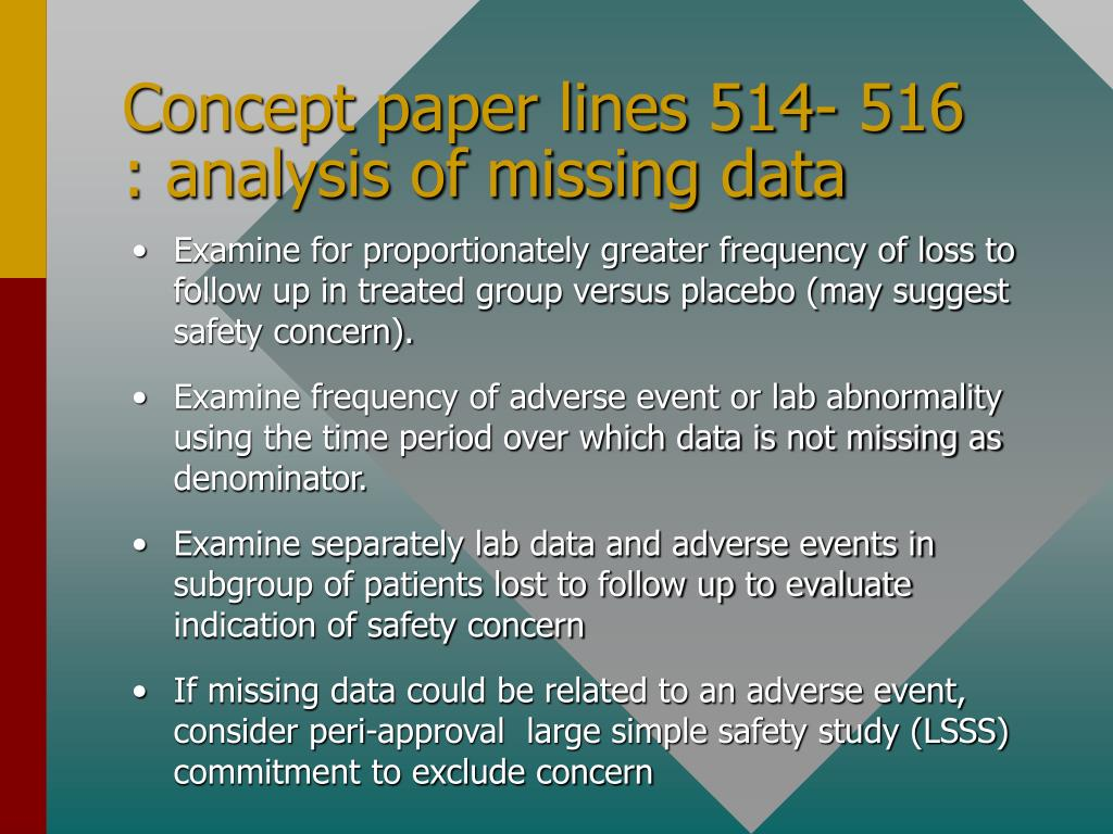 Concept paper lines 514- 516 : analysis of missing data