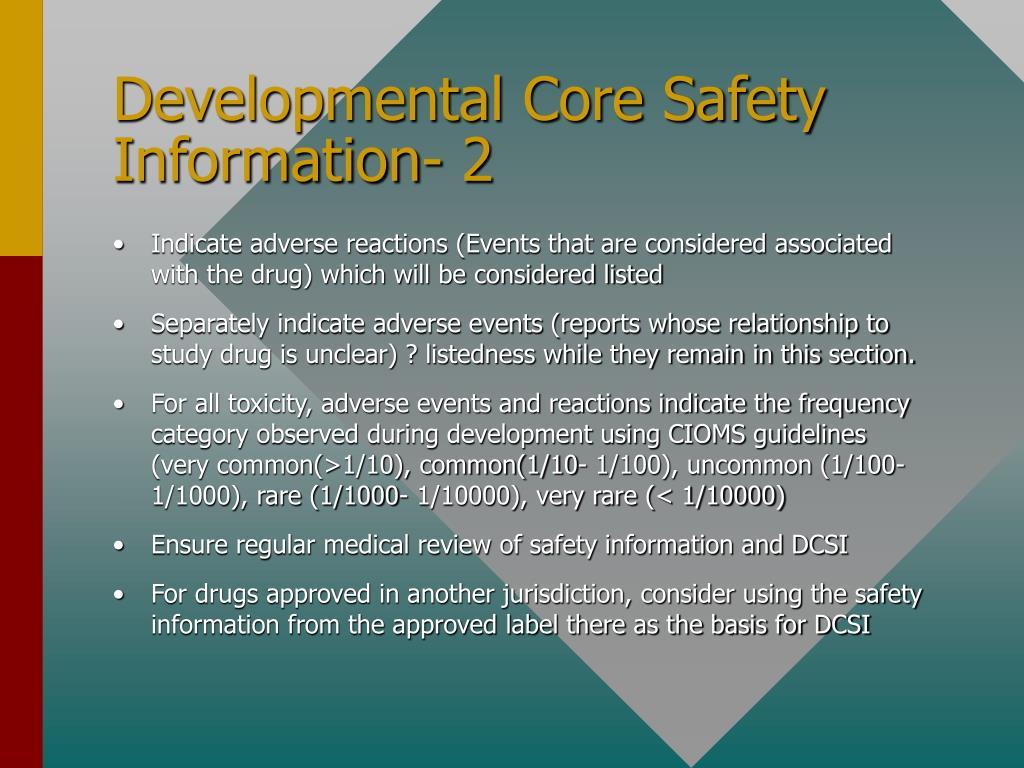 Developmental Core Safety Information- 2