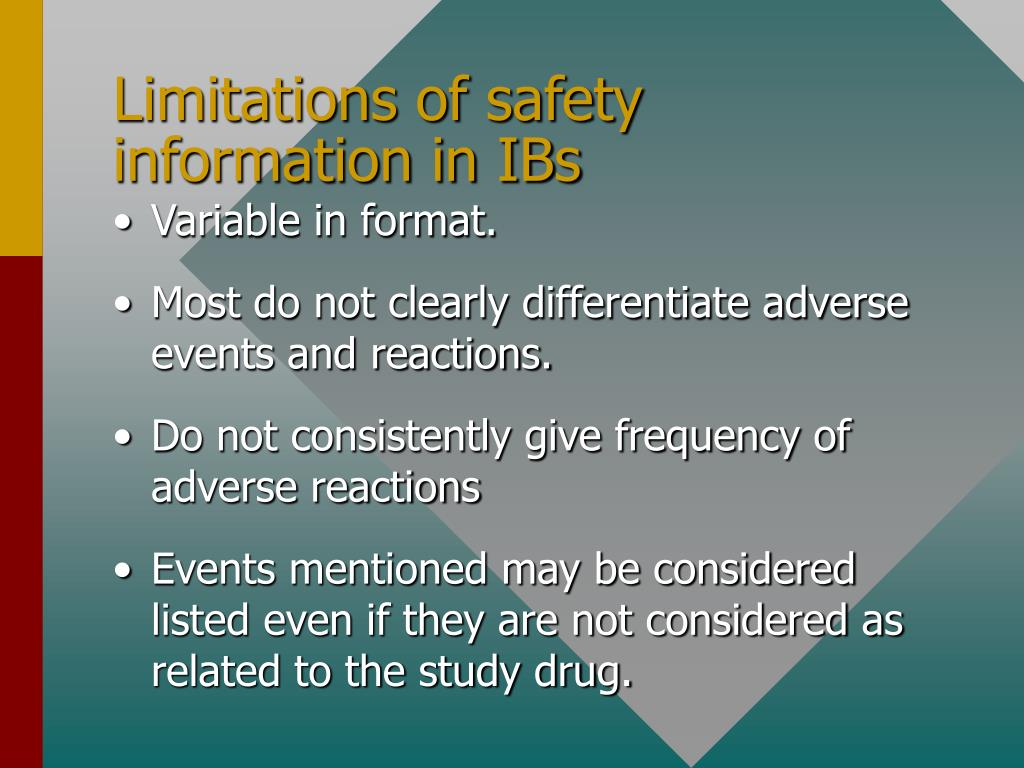 Limitations of safety information in IBs