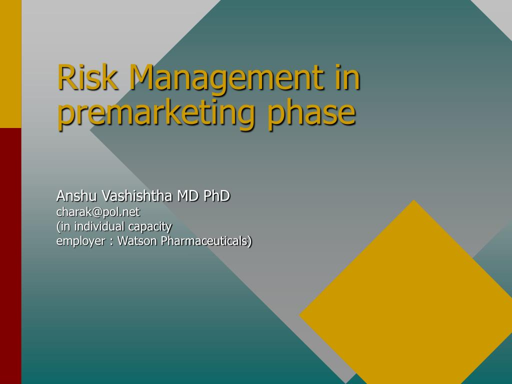 Risk Management in premarketing phase
