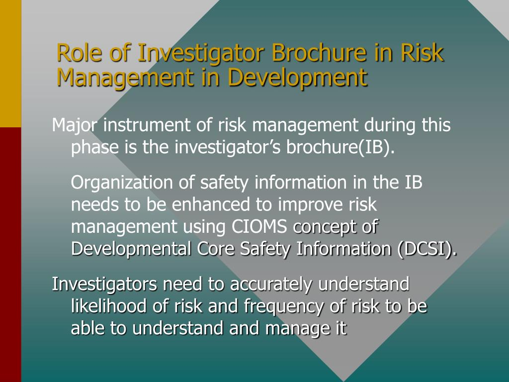 Role of Investigator Brochure in Risk Management in Development