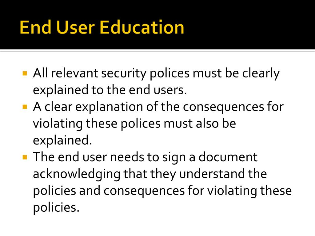 End User Education